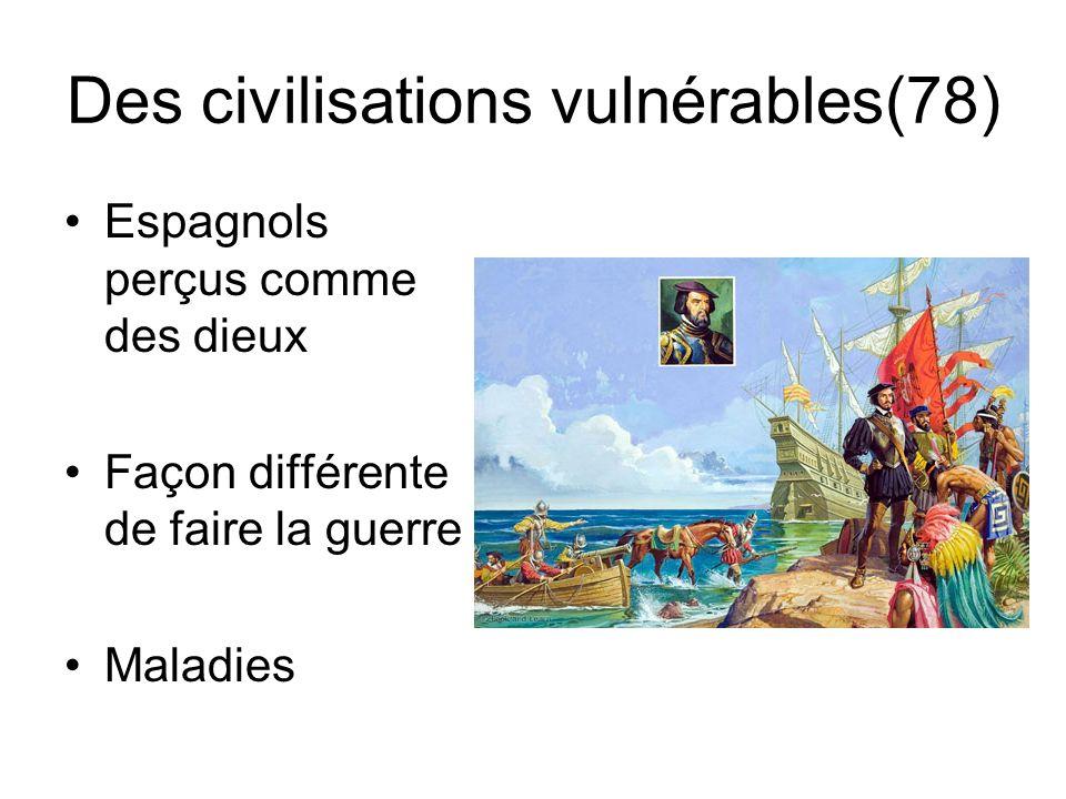 Des civilisations vulnérables(78)