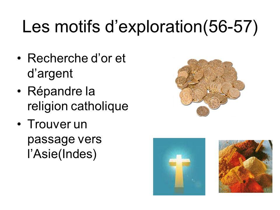 Les motifs d'exploration(56-57)