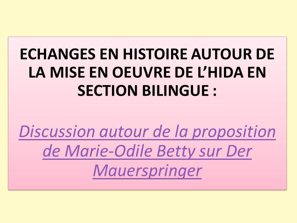 ECHANGES EN HISTOIRE AUTOUR DE LA MISE EN OEUVRE DE L'HIDA EN SECTION BILINGUE :