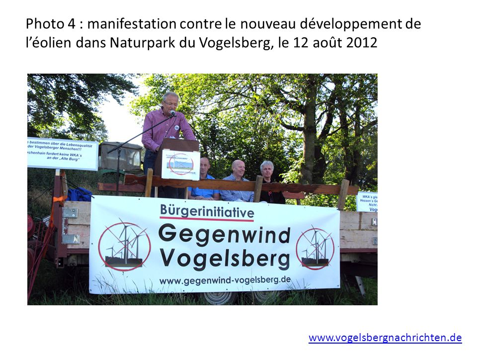 Photo 4 : manifestation contre le nouveau développement de l'éolien dans Naturpark du Vogelsberg, le 12 août 2012