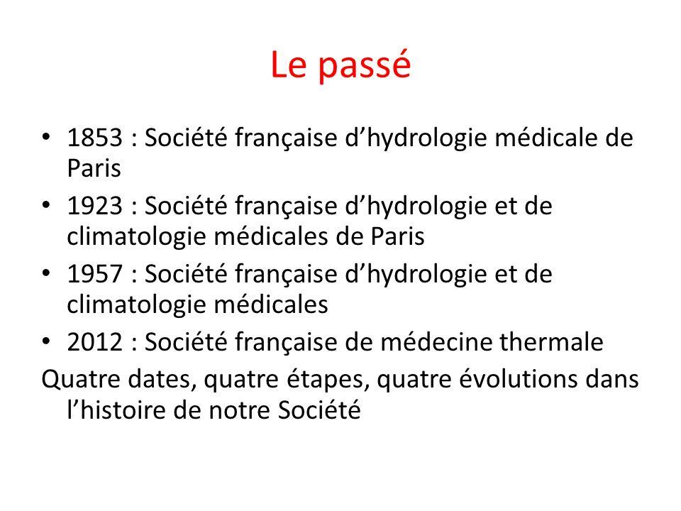 Le passé 1853 : Société française d'hydrologie médicale de Paris