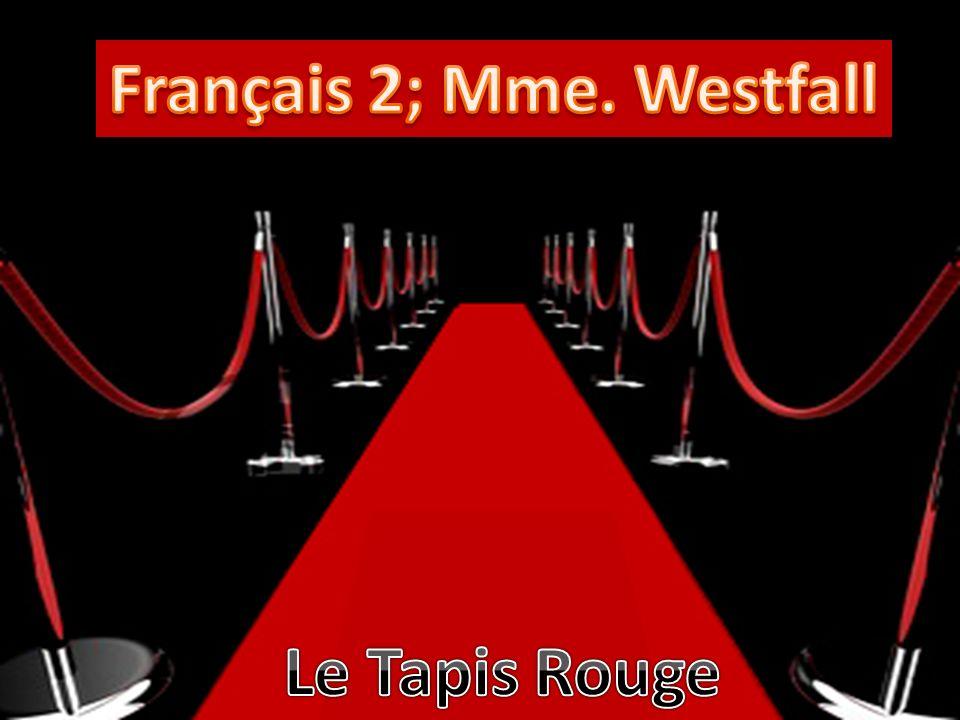 Français 2; Mme. Westfall