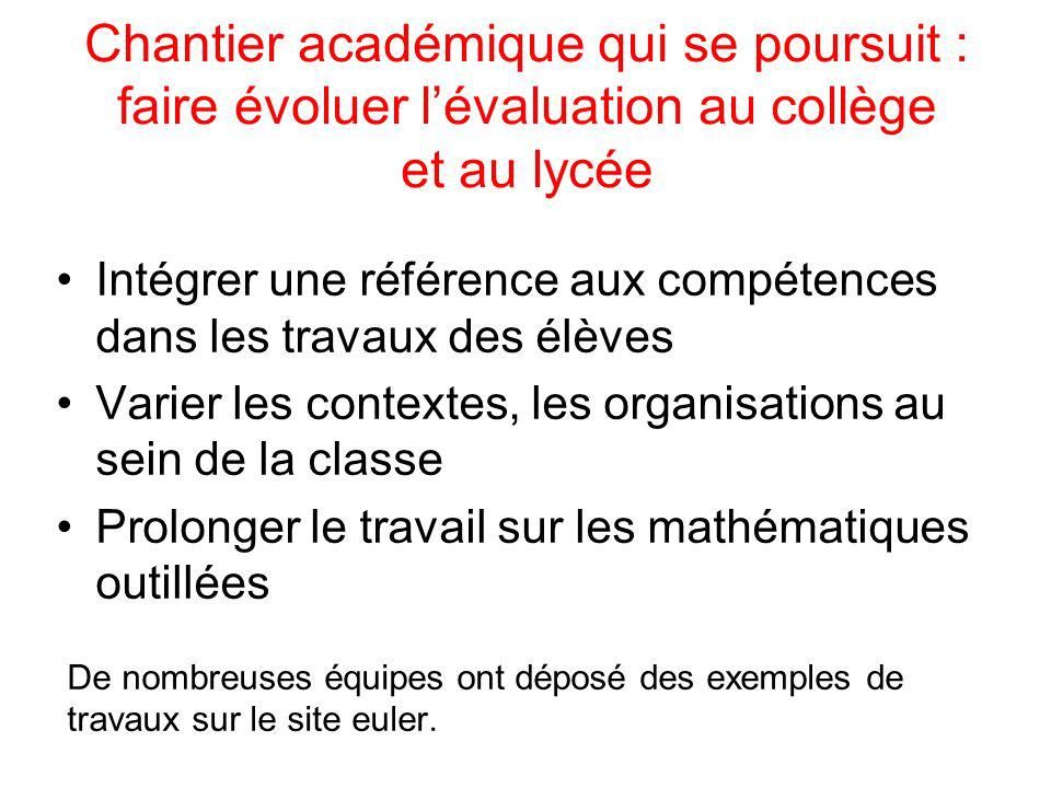 Chantier académique qui se poursuit : faire évoluer l'évaluation au collège et au lycée