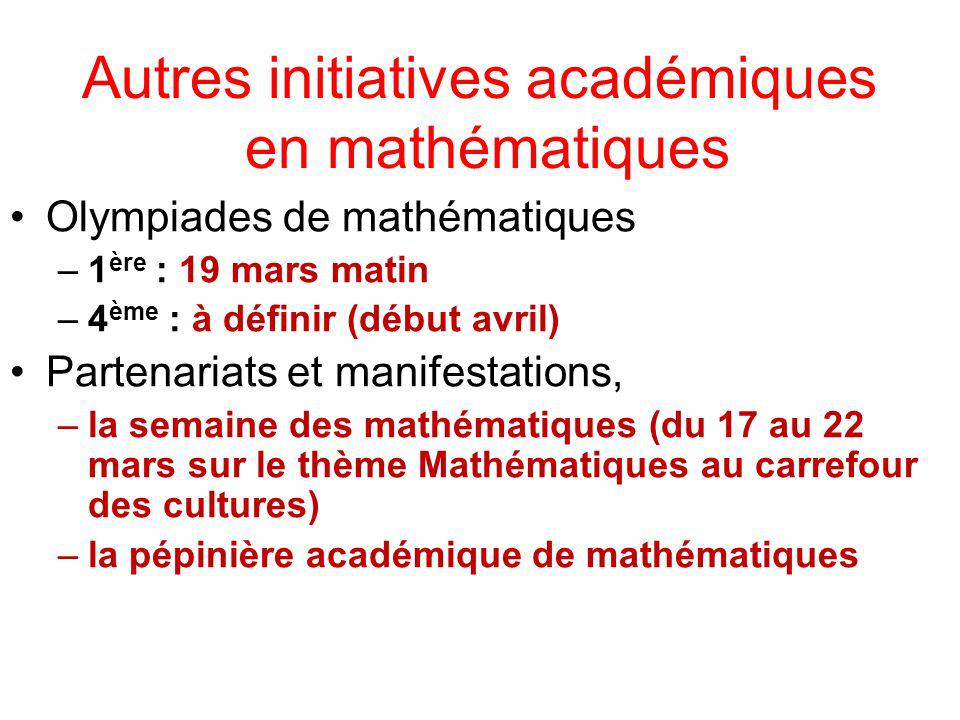 Autres initiatives académiques en mathématiques