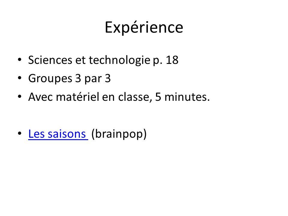 Expérience Sciences et technologie p. 18 Groupes 3 par 3