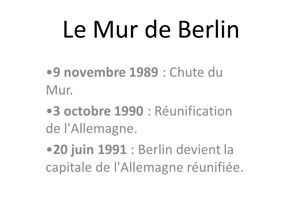Le Mur de Berlin 9 novembre 1989 : Chute du Mur.
