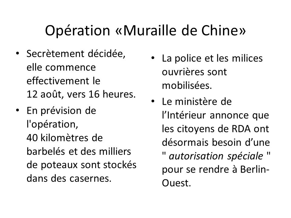 Opération «Muraille de Chine»