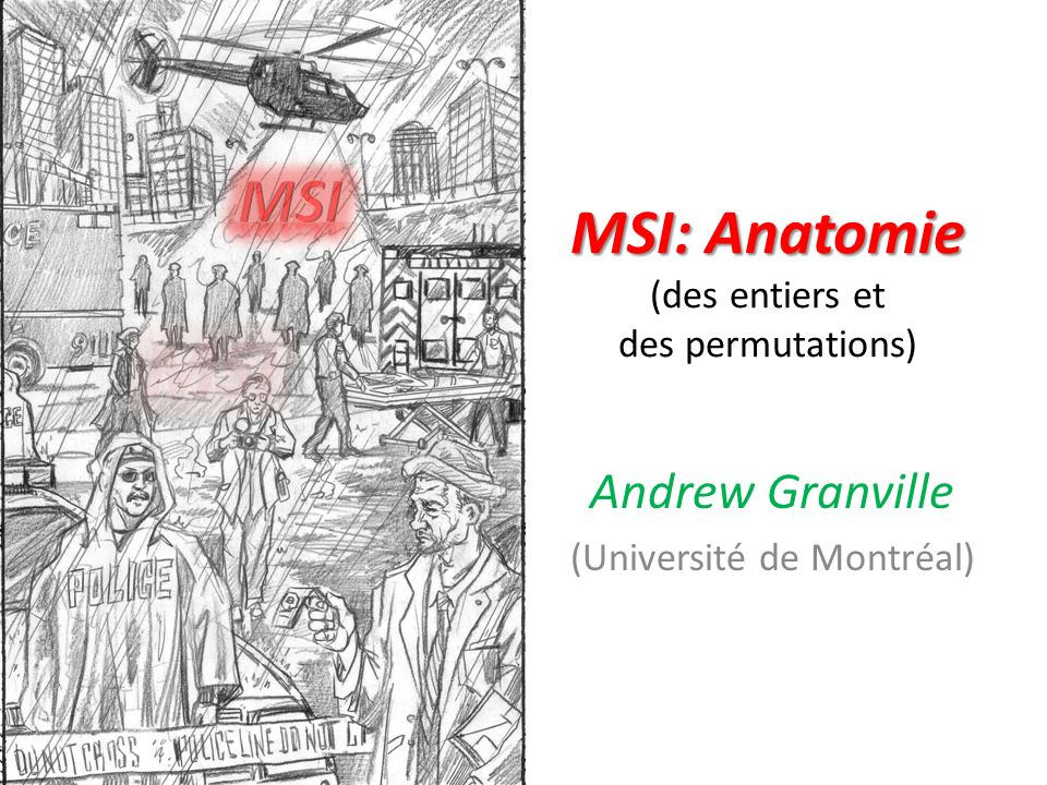 MSI: Anatomie (des entiers et des permutations)
