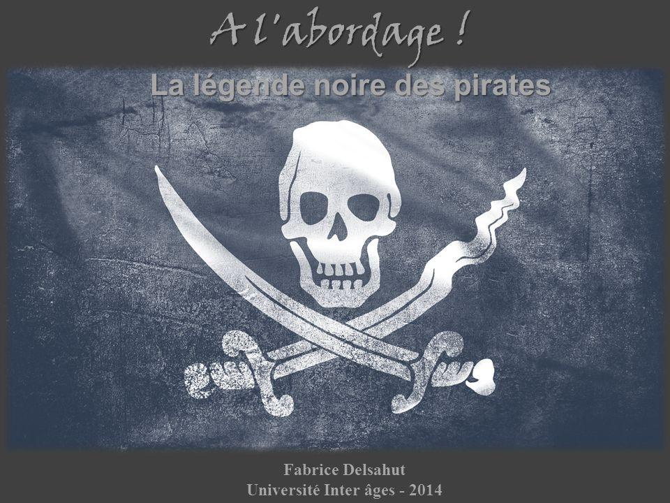 La légende noire des pirates