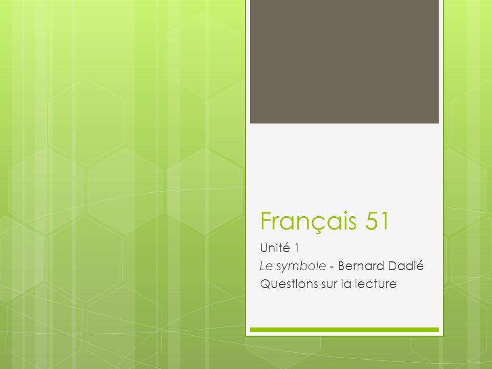 Unité 1 Le symbole - Bernard Dadié Questions sur la lecture