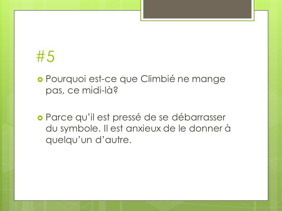 #5 Pourquoi est-ce que Climbié ne mange pas, ce midi-là