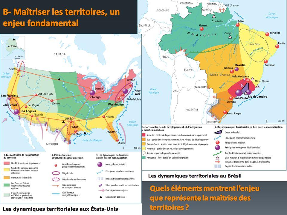 B- Maîtriser les territoires, un enjeu fondamental