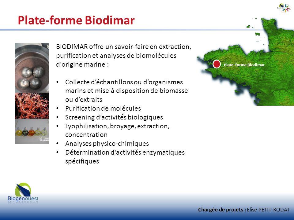 Plate-forme Biodimar BIODIMAR offre un savoir-faire en extraction, purification et analyses de biomolécules d origine marine :
