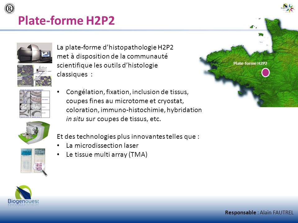 Plate-forme H2P2 La plate-forme d'histopathologie H2P2