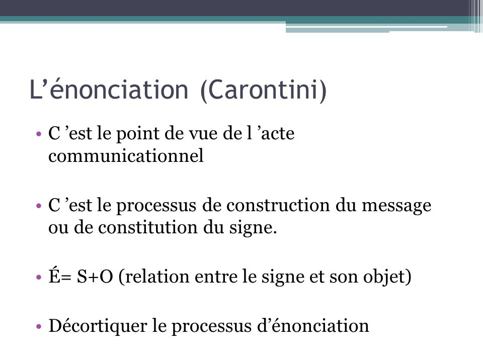 L'énonciation (Carontini)