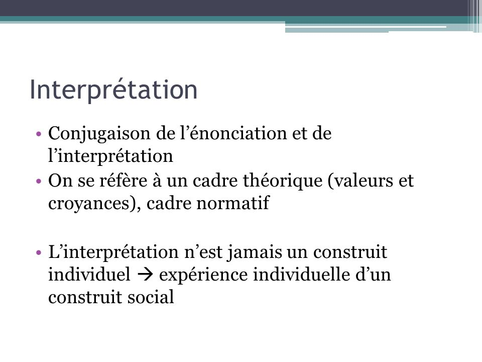 Interprétation Conjugaison de l'énonciation et de l'interprétation