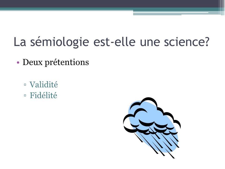 La sémiologie est-elle une science