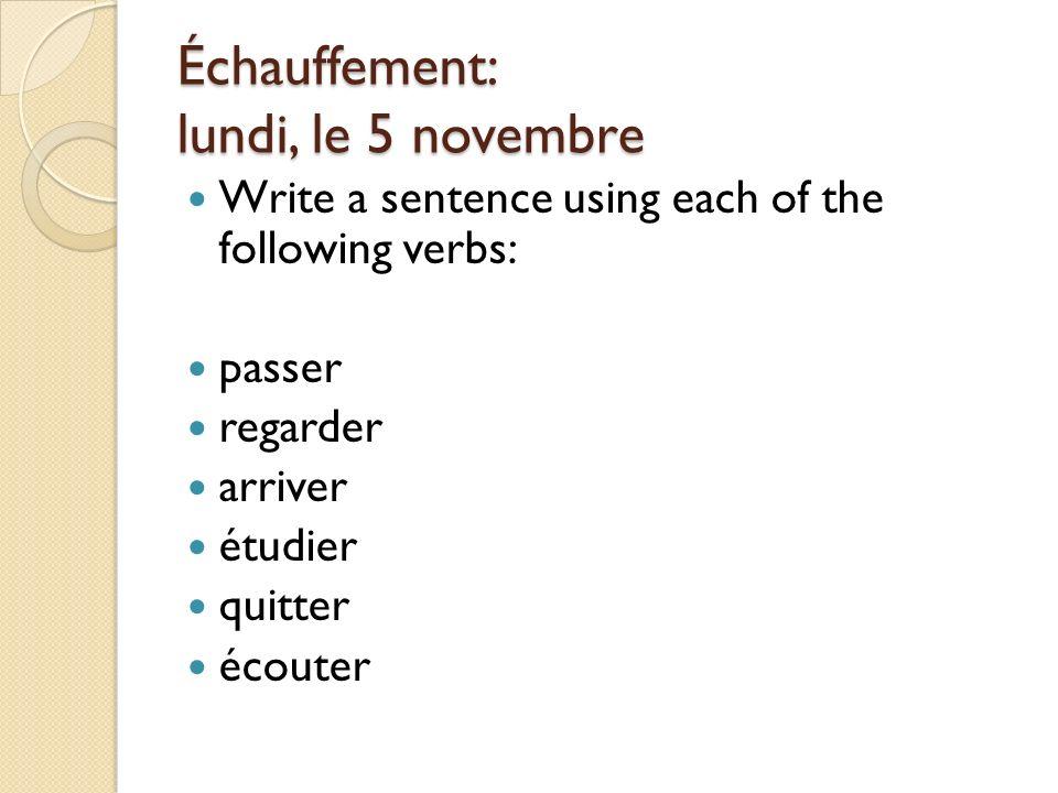Échauffement: lundi, le 5 novembre