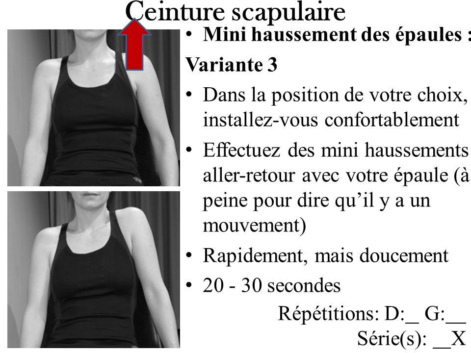 Ceinture scapulaire Mini haussement des épaules : Variante 3