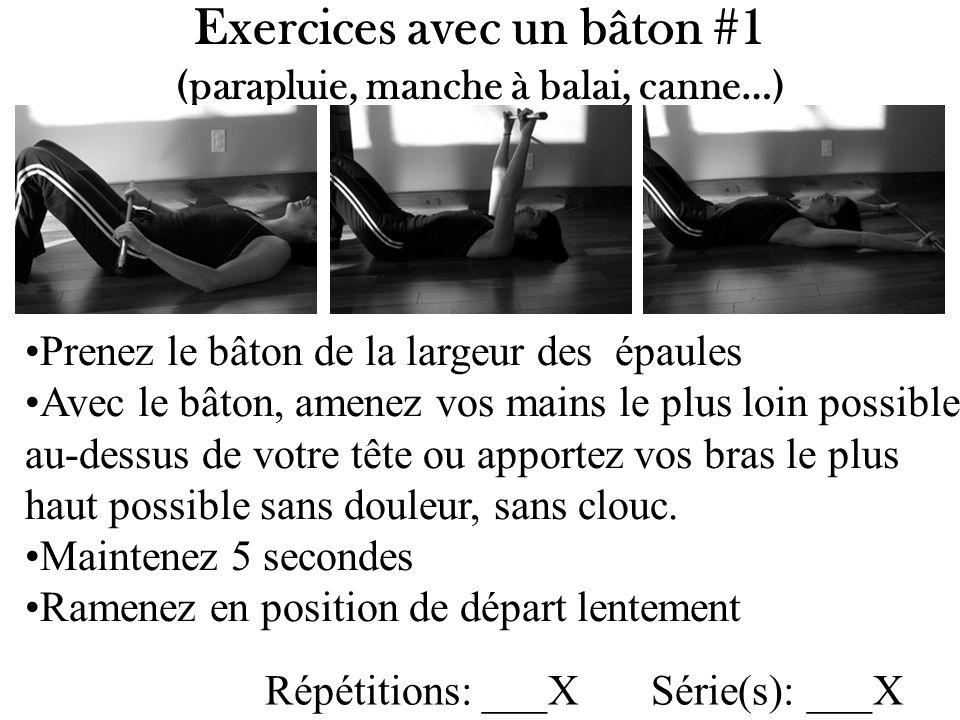 Exercices avec un bâton #1 (parapluie, manche à balai, canne…)