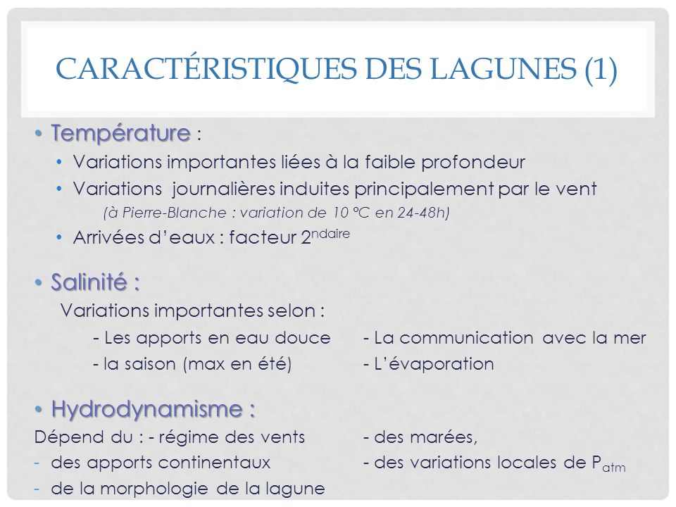 Caractéristiques des lagunes (1)