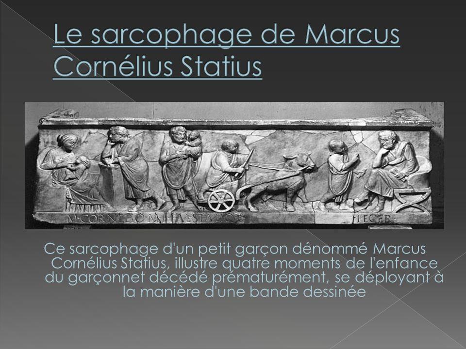 Le sarcophage de Marcus Cornélius Statius