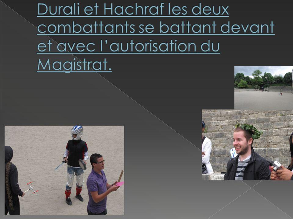 Durali et Hachraf les deux combattants se battant devant et avec l'autorisation du Magistrat.