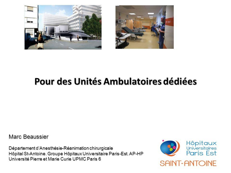 Pour des Unités Ambulatoires dédiées
