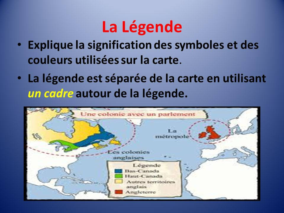 La Légende Explique la signification des symboles et des couleurs utilisées sur la carte.