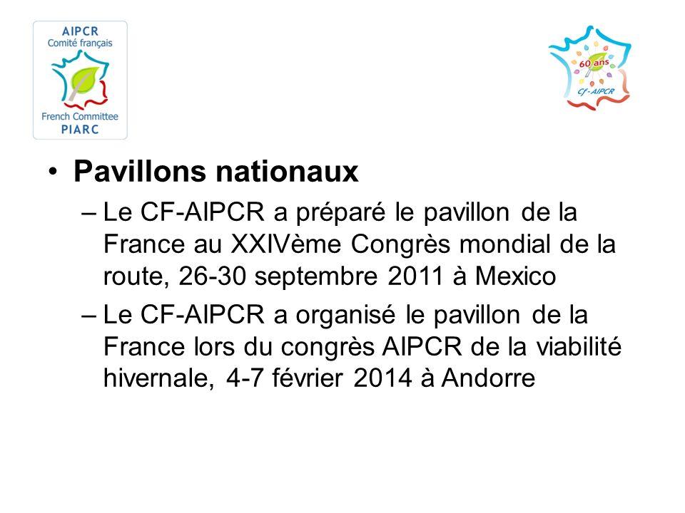 Pavillons nationaux Le CF-AIPCR a préparé le pavillon de la France au XXIVème Congrès mondial de la route, 26-30 septembre 2011 à Mexico.