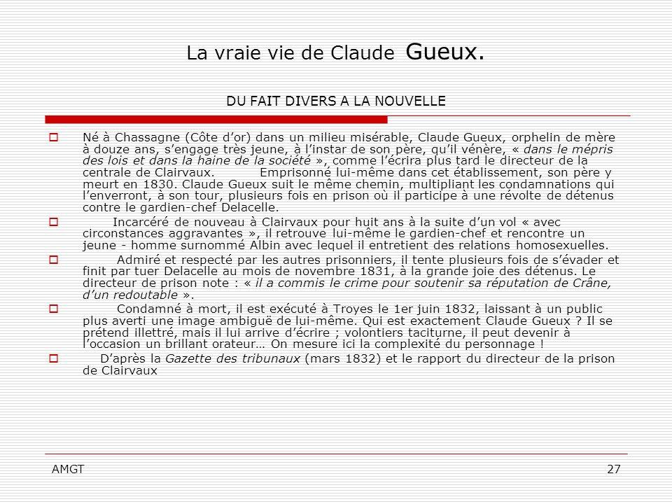 La vraie vie de Claude Gueux. DU FAIT DIVERS A LA NOUVELLE