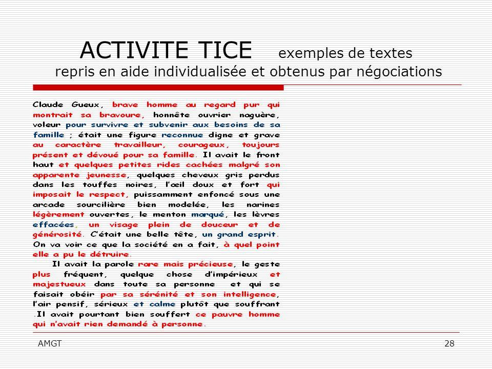ACTIVITE TICE exemples de textes repris en aide individualisée et obtenus par négociations