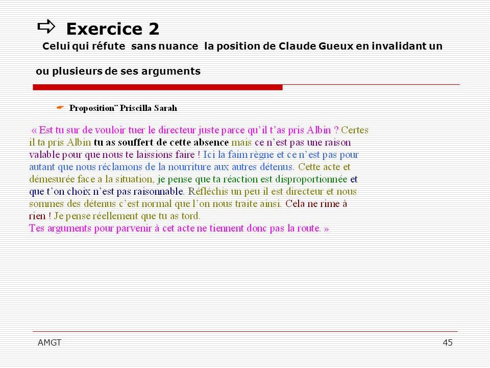  Exercice 2 Celui qui réfute sans nuance la position de Claude Gueux en invalidant un ou plusieurs de ses arguments
