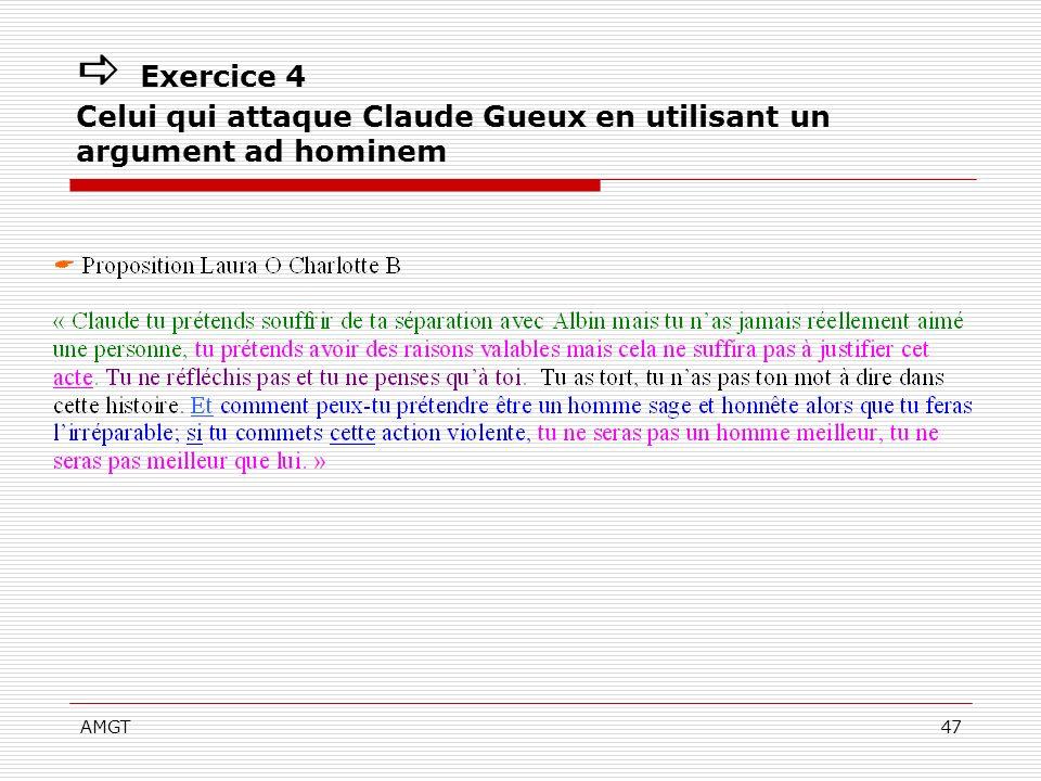  Exercice 4 Celui qui attaque Claude Gueux en utilisant un argument ad hominem