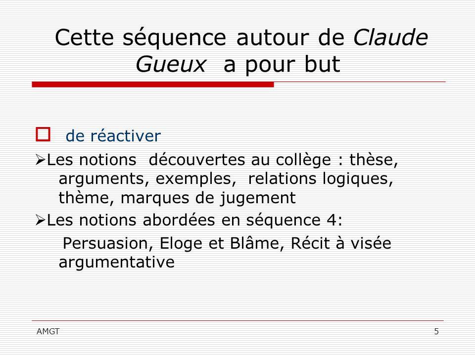Cette séquence autour de Claude Gueux a pour but