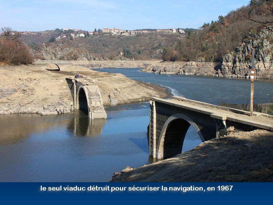 le seul viaduc détruit pour sécuriser la navigation, en 1967
