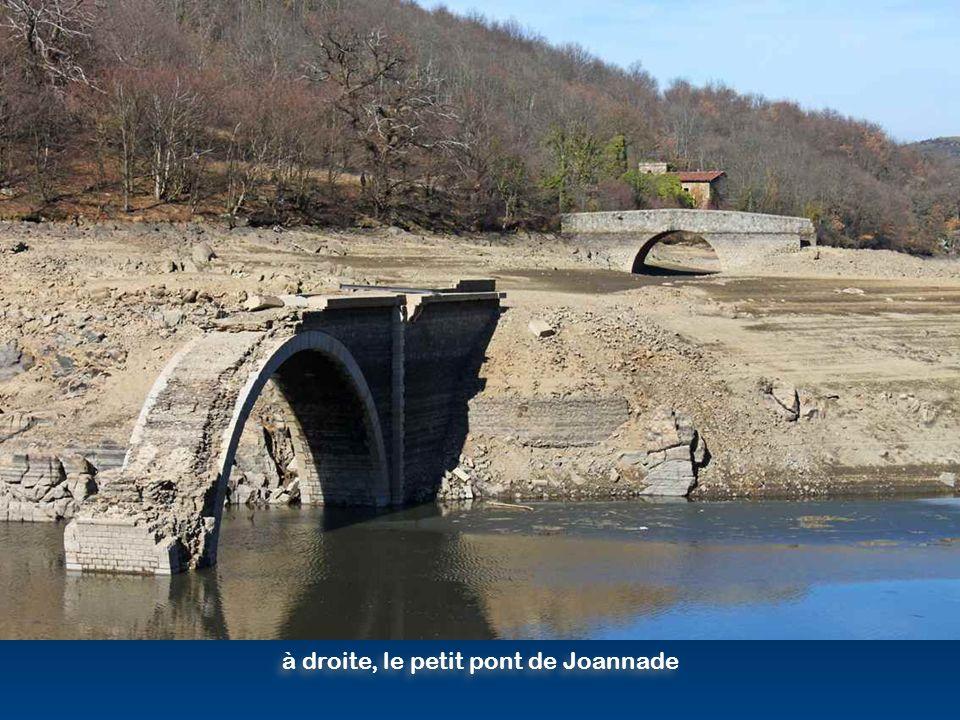 à droite, le petit pont de Joannade