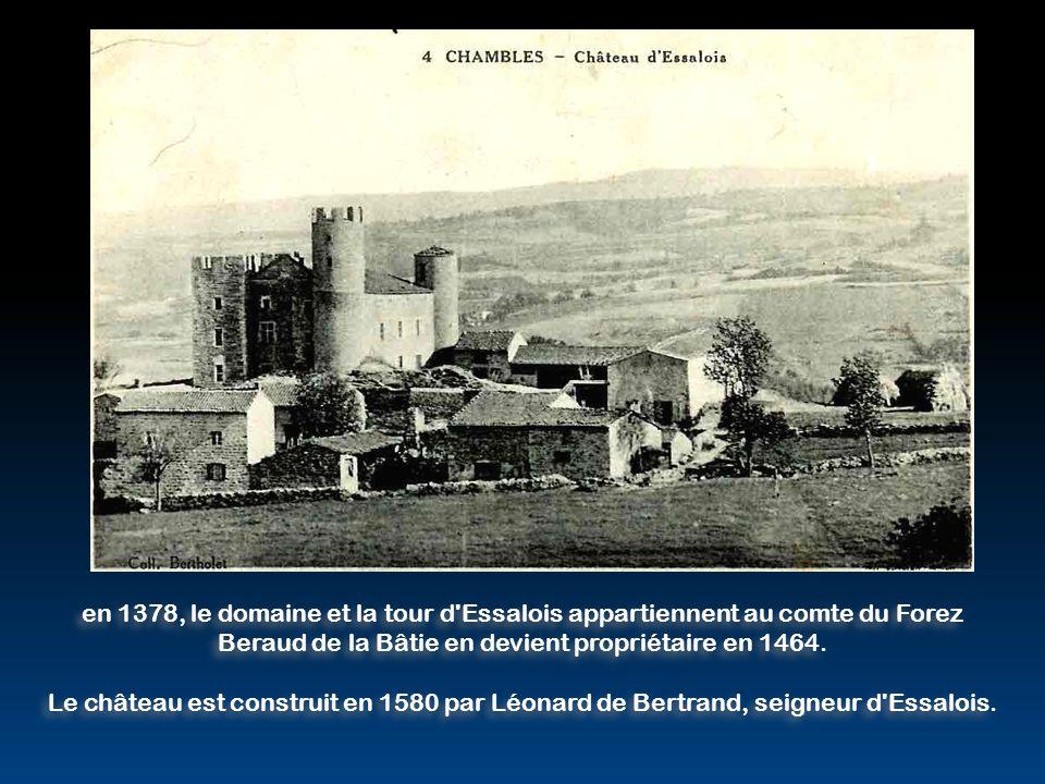 Beraud de la Bâtie en devient propriétaire en 1464.