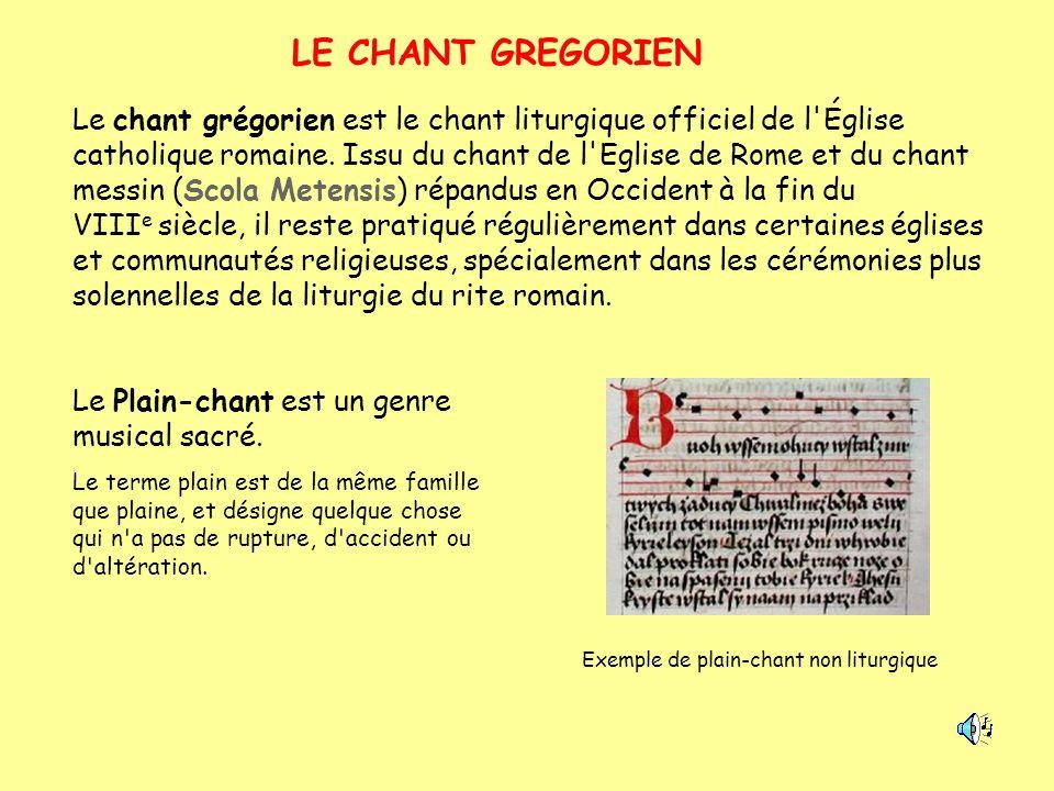 LE CHANT GREGORIEN