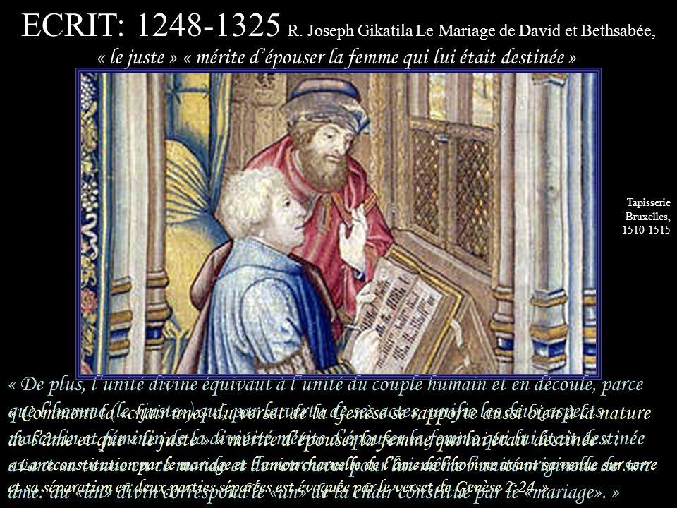 ECRIT: 1248-1325 R. Joseph Gikatila Le Mariage de David et Bethsabée,