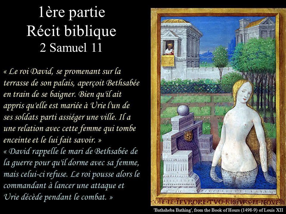 1ère partie Récit biblique 2 Samuel 11
