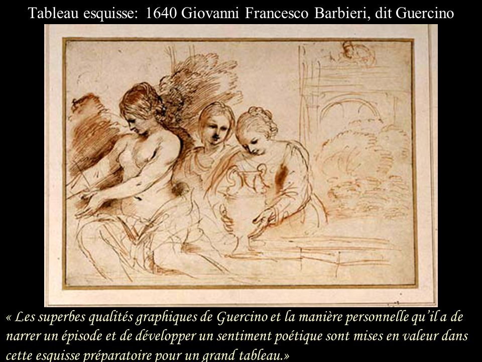 Tableau esquisse: 1640 Giovanni Francesco Barbieri, dit Guercino