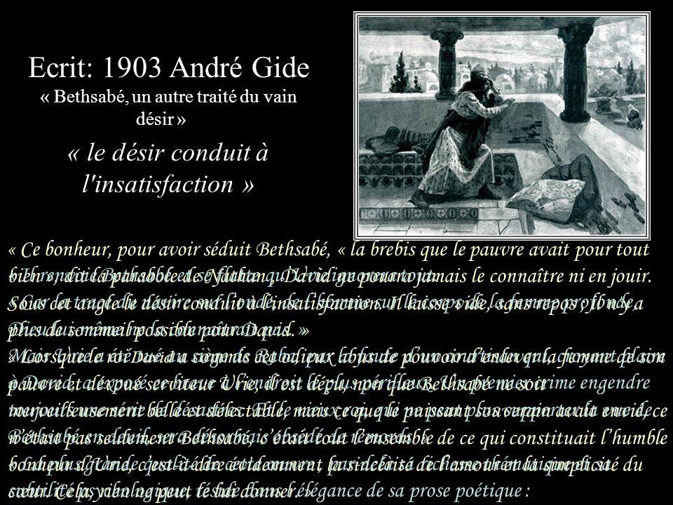 Ecrit: 1903 André Gide « Bethsabé, un autre traité du vain désir »