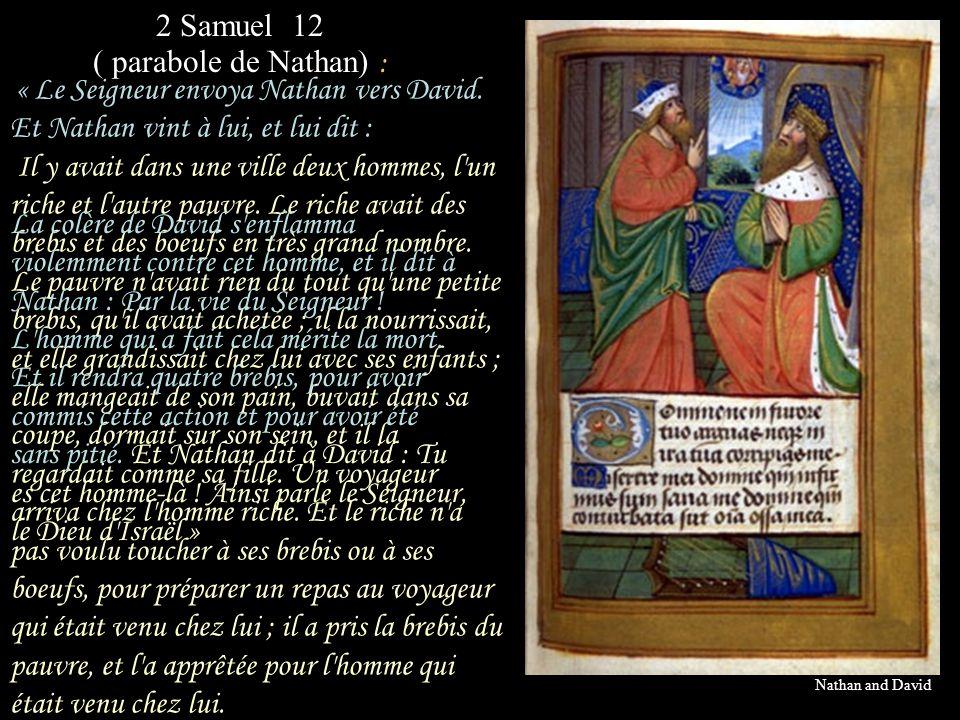 2 Samuel 12 ( parabole de Nathan) :