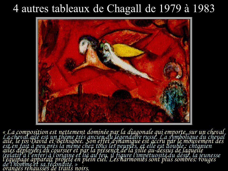 4 autres tableaux de Chagall de 1979 à 1983