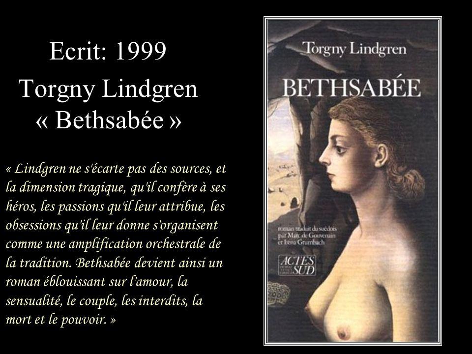Ecrit: 1999 Torgny Lindgren « Bethsabée »