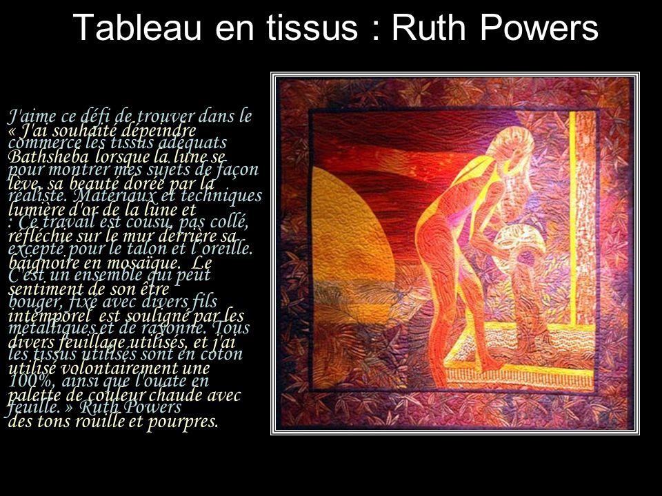 Tableau en tissus : Ruth Powers
