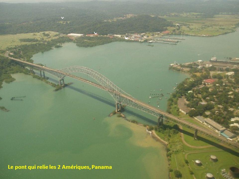 Le pont qui relie les 2 Amériques, Panama