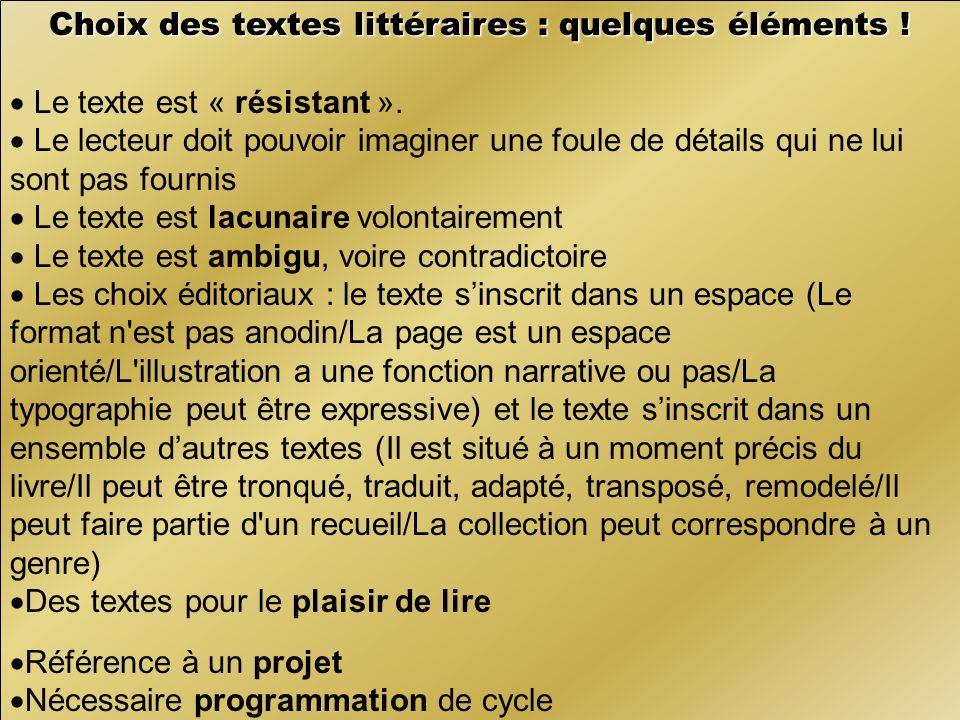 Choix des textes littéraires : quelques éléments !