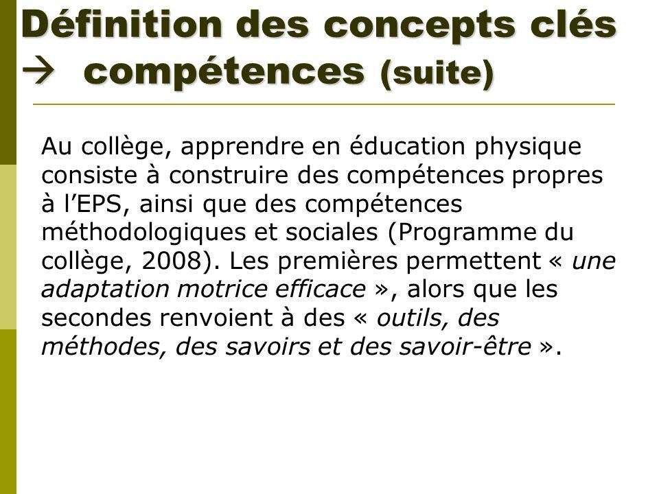 Définition des concepts clés  compétences (suite)